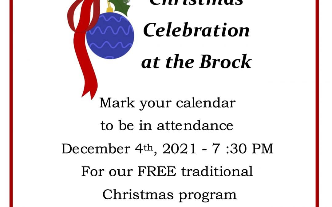 Christmas Celebration at the Brock